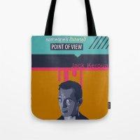 kerouac Tote Bags featuring ... Best Teacher | Jack Kerouac by PhraseCrowd