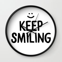 Keep Smiling Happiness Quote Wall Clock