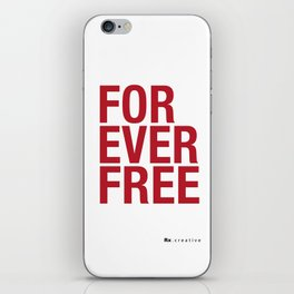 RX - FOREVER FREE - RED iPhone Skin