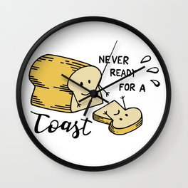 Never ready for a Toast! Wall Clock