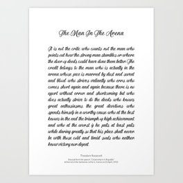The Man In The Arena by Theodore Roosevelt Art Print
