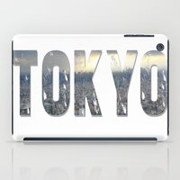 tokyo iPad Cases featuring Tokyo by Bonnie J. Breedlove