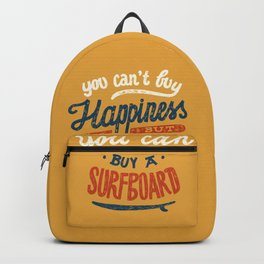 You Can't Buy Happiness Backpack