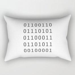 fuck! Rectangular Pillow