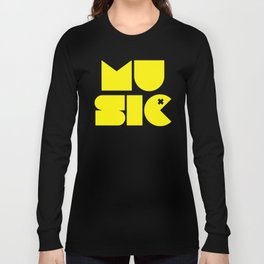 Music Man Rave Quote Long Sleeve T-shirt