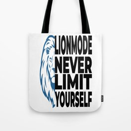 never limit yourself Tote Bag