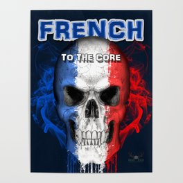 To The Core Collection: France Poster