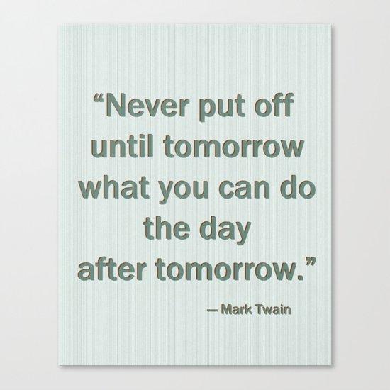 Mark Twain quote typography Canvas Print