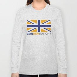 ConDemNation? Long Sleeve T-shirt