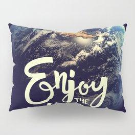 Enjoy Pillow Sham