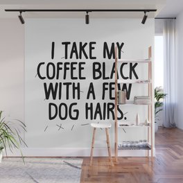 Coffee Dog Hair Wall Mural