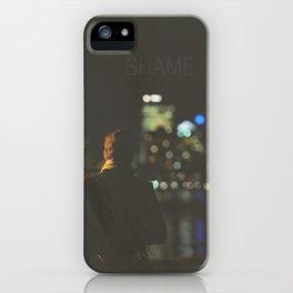 Shame iPhone Case
