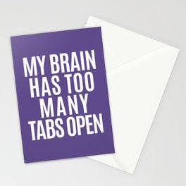 My Brain Has Too Many Tabs Open (Ultra Violet) Stationery Cards