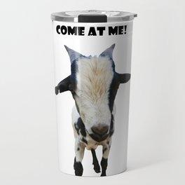 Come at Me! Travel Mug