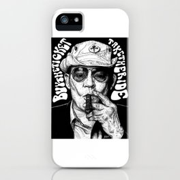 Buy the ticket, take the ride iPhone Case