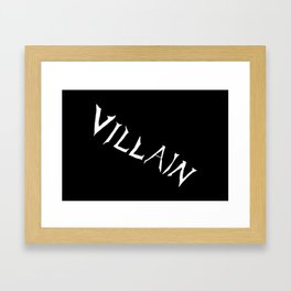 Villain in Black Framed Art Print