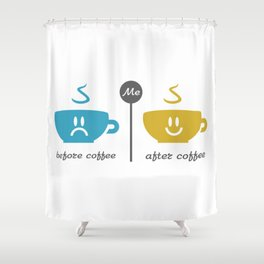 Before and after coffee #society6 #decor #buyart #artprint Shower Curtain