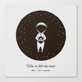 How to Fill the Void Canvas Print