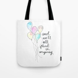 Float On Tote Bag