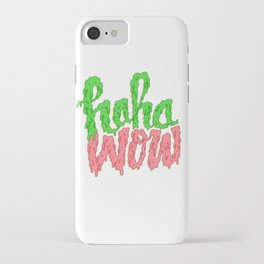 HAHA WOW iPhone Case