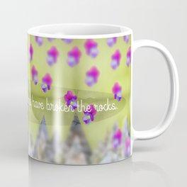 Break Through the Rocks Coffee Mug