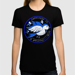 Happiness is a Filthy Blue Bird (round) T-shirt