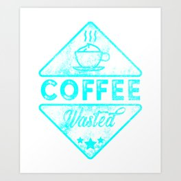 Cute & Funny Coffee Wasted Retro Neon Pun Art Print
