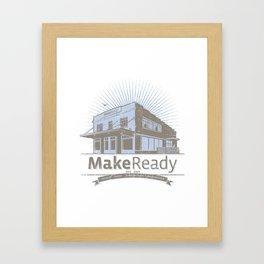MakeReady 09 Redux Framed Art Print
