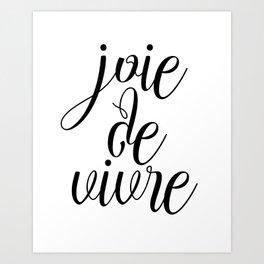 Joie De Vivre, French Quote, Black White Print, Typography Wall Art Art Print