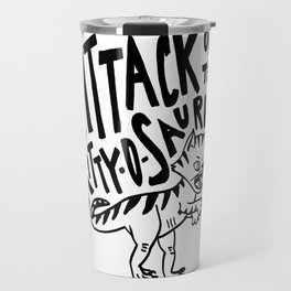 The Attack of Kitty-o-Saurus! Travel Mug