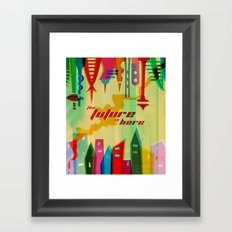 The Future is Here Framed Art Print