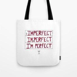I'm Perfect Tote Bag