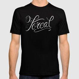 Foreal (Hip Hop Calligraphy I) T-shirt
