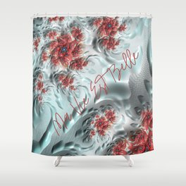 Ma Vie est Belle (My life is Beautiful) Shower Curtain