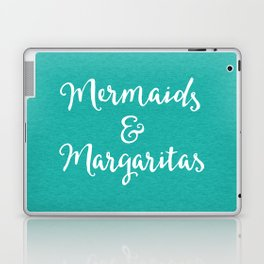 Mermaids & Margaritas Funny Quote Laptop & iPad Skin