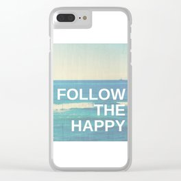 Follow the Happy Clear iPhone Case