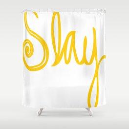 to Slay - Yellow Shower Curtain