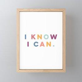 I Know I Can Postive Print Framed Mini Art Print