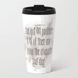 Character that dies (brown) Travel Mug