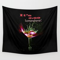 vodka Wall Tapestries featuring It's 5:00 O'clock Somewhere! by Jay Hooker Designs