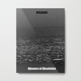 Absence of Absolution Metal Print