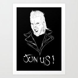 Join Us !! Art Print