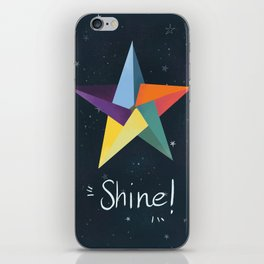 You are a star. Shine! iPhone Skin