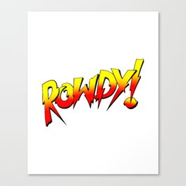 Rowdy Ronda Rousey Canvas Print