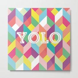 YOLO Geometric Metal Print