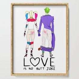 LOVE is no BUTT Joke - Handwritten Serving Tray
