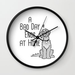 A Bad Day Ends at Home Wall Clock