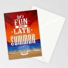 Let's Fun in the Late Summer Sun Stationery Cards