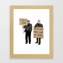 """DOWN WITH THIS SORT OF THING!..careful now"" Framed Art Print"