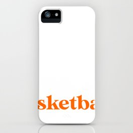 Introverted But Willing to Discuss Basketball iPhone Case